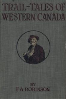 Trail-Tales of Western Canada by F. A. Robinson