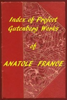 Index of the Project Gutenberg Works of Anatole France by Anatole France