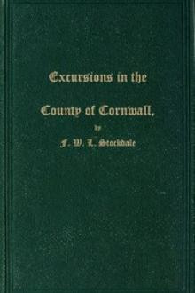 Excursions in the County of Cornwall by F. W. L. Stockdale