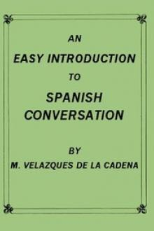 An Easy Introduction to Spanish Conversation by M. Velazquez de la Cadena