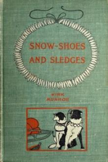 Snow-shoes and Sledges by Kirk Munroe