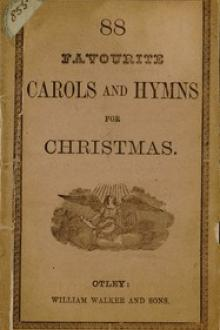 88 Favourite Carols and Hymns for Christmas by Anonymous