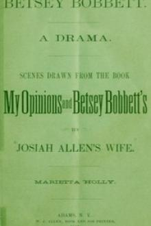 Betsey Bobbett by Mariettta Holley