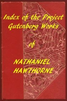 Index of the Project Gutenberg Works of Nathaniel Hawthorne by Nathaniel Hawthorne
