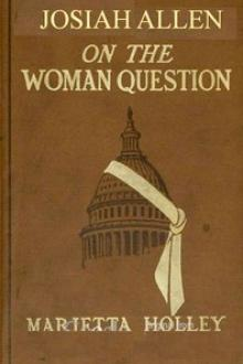 Josiah Allen on the Woman Question by Mariettta Holley