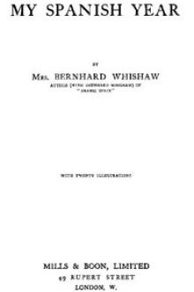 My Spanish Year by Mrs. Bernhard Whishaw