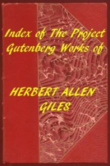 Index of the Project Gutenberg Works of Herbert Allen Giles by Herbert A. Giles