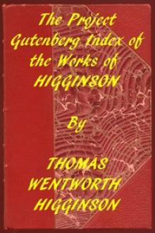 Index of the Project Gutenberg Works of T by Thomas Wentworth Higginson