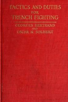 Tactics and Duties for Trench Fighting by Georges Bertrand, Oscar N. Solbert