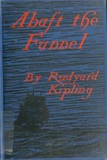 Abaft the Funnel by Rudyard Kipling