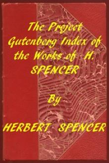 Index of the Project Gutenberg Works of Herbert Spencer
