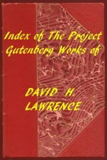 Index of the Project Gutenberg Works of David H by David H. Lawrence
