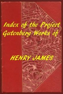 Index of the Project Gutenberg Works of Henry James by Henry James