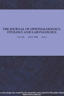 The Journal of Ophthalmology, Otology and Laryngology. by Various
