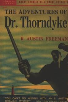 The Adventures of Dr. Thorndyke by R. Austin Freeman
