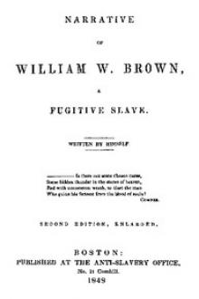 Narrative of William W. Brown, a Fugitive Slave by William Wells Brown