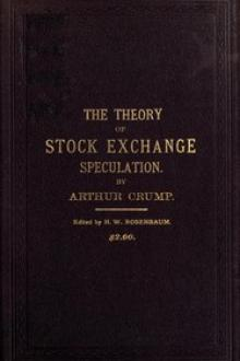 The Theory of Stock Exchange Speculation by Arthur Crump