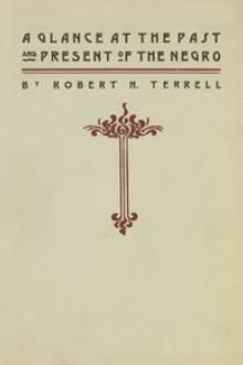 A Glance at the Past and Present of the Negro by Robert H. Terrell