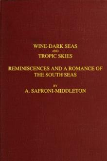 Wine-Dark Seas and Tropic Skies by William Henry Myddleton