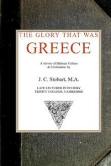 The Glory That Was Greece by John Clarke