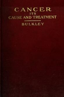 Cancer—Its Cause and Treatment, Volume 1 by Lucius Duncan Bulkley