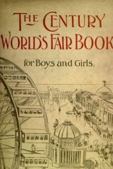 The Century World's Fair Book for Boys and Girls by Tudor Jenks