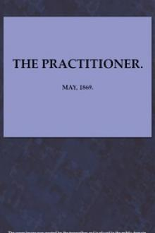 The Practitioner. May, 1869. by Various