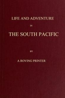 Life and Adventure in the South Pacific by John D. Jones