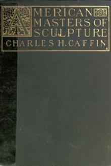 American Masters of Sculpture by Charles H. Caffin