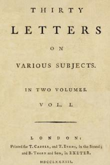 Thirty Letters on Various Subjects, Vol. I by William B. Jackson