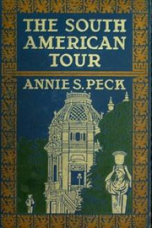 The South American Tour by Annie S. Peck