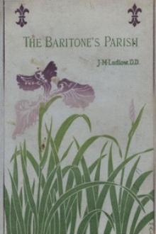 The Baritone's Parish by James M. Ludlow