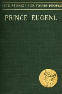 Prince Eugene, The Noble Knight by L. Wurdig