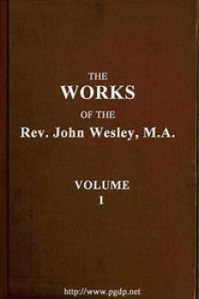 The Works of the Rev. John Wesley, Vol. 1 by John Wesley