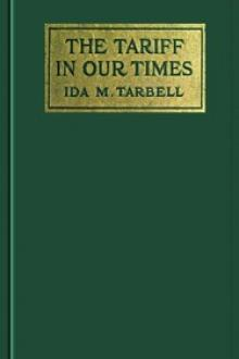 The Tariff in our Times by Ida M. Tarbell