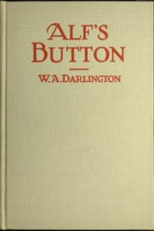 Alf's Button by W. A. Darlington