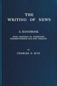 The Writing of News by Charles G. Ross