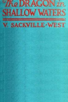 The Dragon in Shallow Waters by Vita Sackville-West