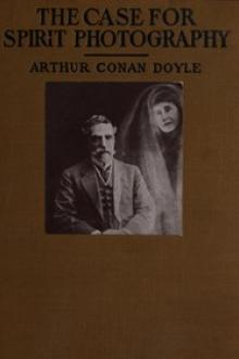 The Case for Spirit Photography by Arthur Conan Doyle