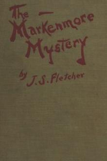 The Markenmore Mystery by J. S. Fletcher