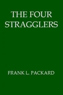 The Four Stragglers by Frank L. Packard