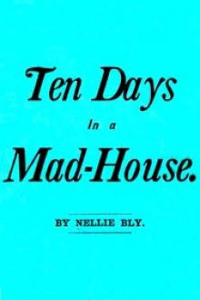 Ten Days in a Mad-House; by Nellie Bly