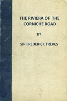 The Riviera of the Corniche Road by Frederick Treves