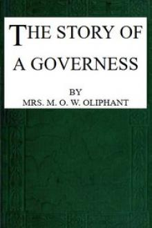 The Story of a Governess by Margaret Oliphant