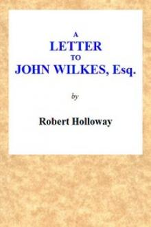 A Letter to John Wilkes, Esq; Sheriff of London and Middlesex by Edwin Ray