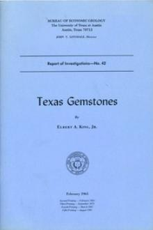 Texas Gemstones by Elbert A. King