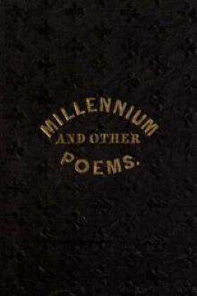The Millennium, and Other Poems by Parley P. Pratt