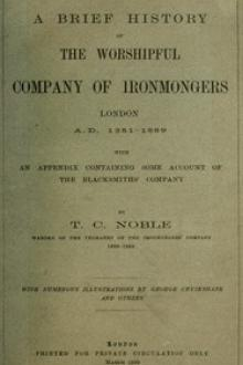 A Brief History of the Worshipful Company of Ironmongers by Theophilus Charles