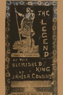 The legend of the blemished king by James Henry Cousins