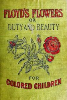 Floyd's Flowers Or Duty and Beauty For Colored Children